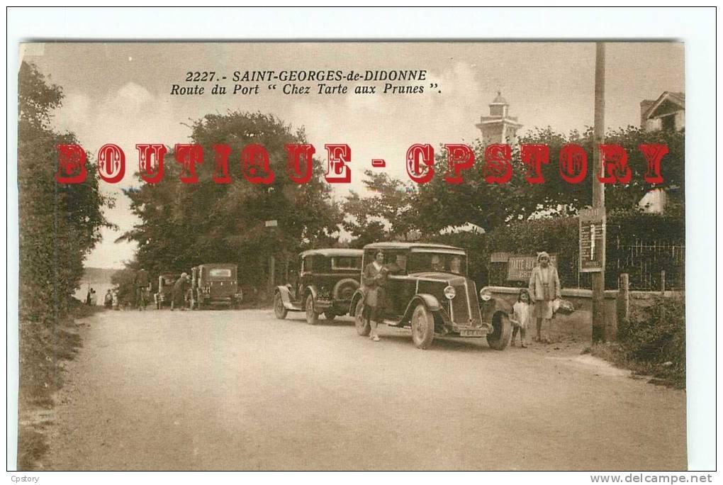 """17 - SAINT GEORGES De DIDONNE - ROUTE Du PORT """" CHEZ TARTE Aux PRUNES """" - VOITURE AUTOMOBILE PEUGEOT - DOS SCANNE - Saint-Georges-de-Didonne"""