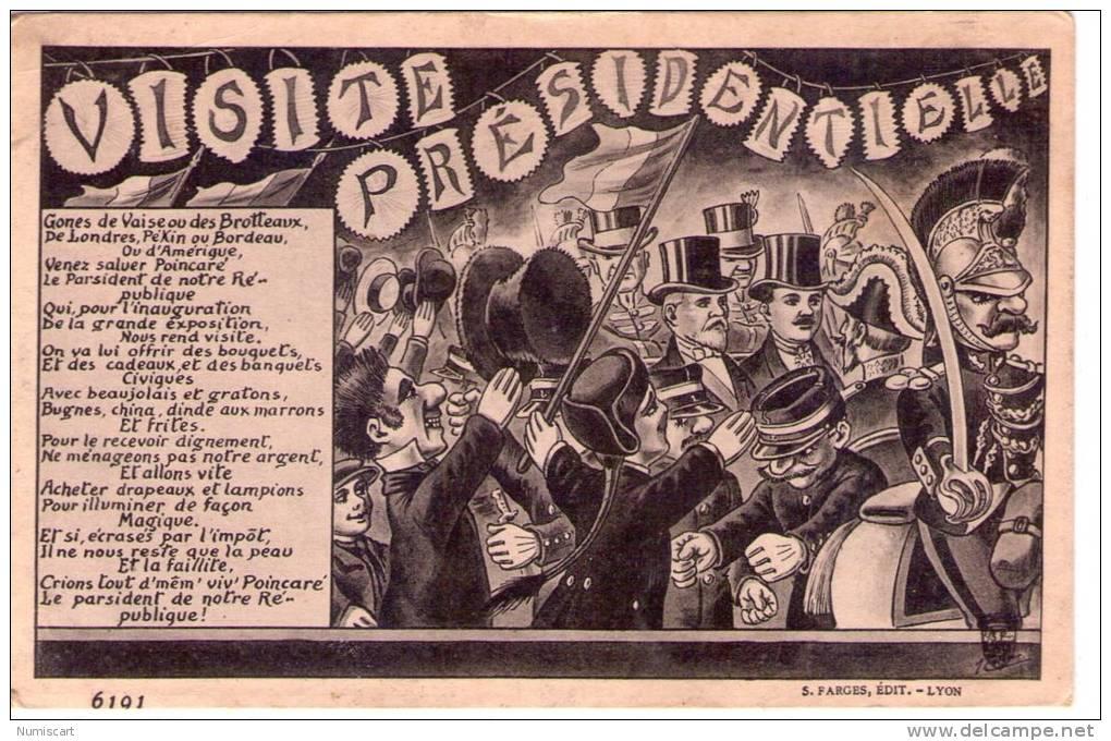Politique..Visite Du Président Poincaré..Lyon..Inauguration De La Grande Exposition - Evènements