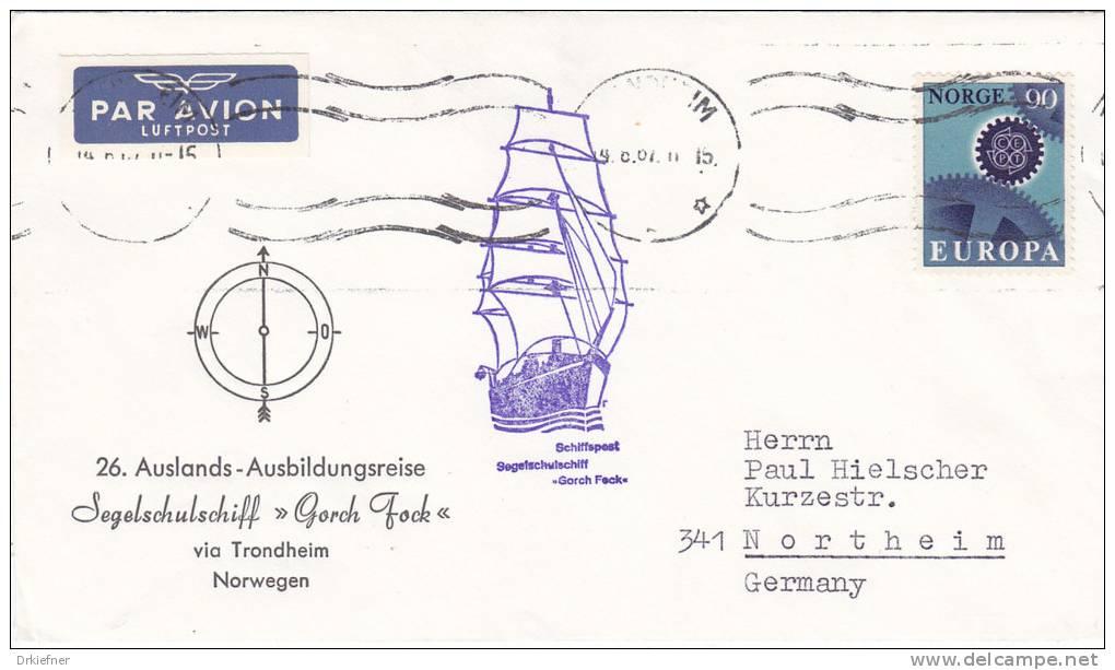 """Dt. Marine Schiffspost, Segelschulschiff """"Gorch Fock"""" 26. AAR Nach Trondheim, Luftpost, St: Trondheim 19.8.1967, CEPT - Maritime"""