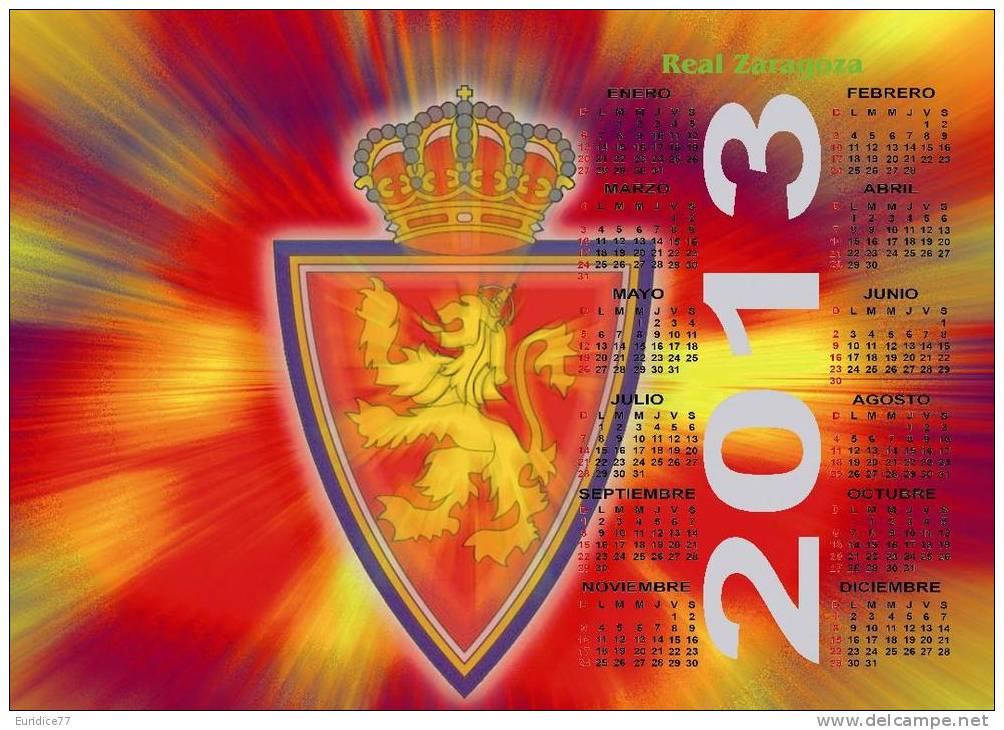 Real Zaragoza Poster Affiche Calendar 2013 - Grand Format (45x32 Cm.) - Tamaño Grande : 2001-...