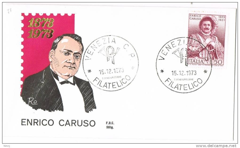 77-Italia 15.12.73 - FDC  Busta Enrico Caruso  £. 100  £. 150 - F.D.C.