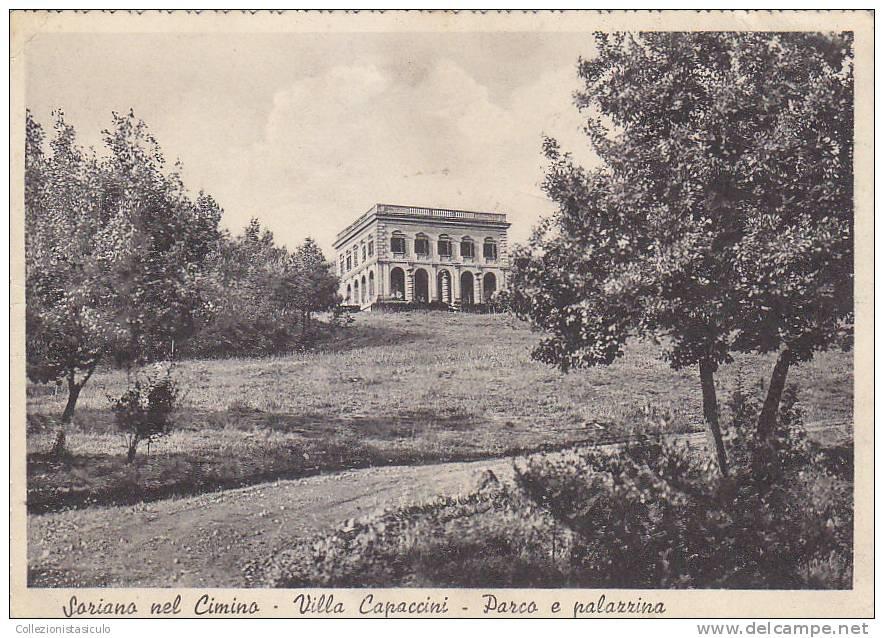 E206- Soriano Nel Cimino - Villa Capaccini- Parco E Palazzina - Viterbo - F.g. - Viaggiata In Busta - Viterbo