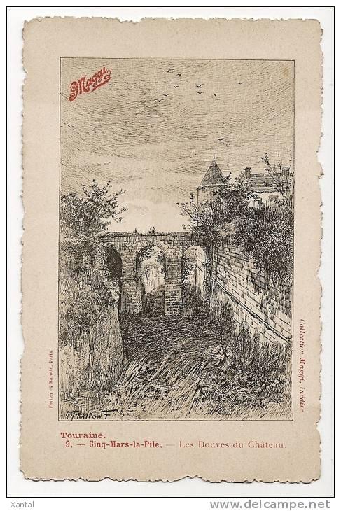 CINQ MARS La PILE - Les Douves Du Château - Gravure G. Fraipont - Publicité Offerte Par Maggi - Carte Vierge - France