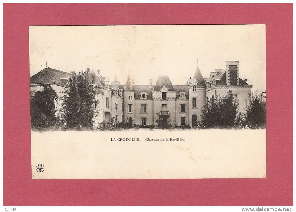 *  CPA  ( 53 )  LA CROIXILLE : Château De La Barilière  - ( 2 Scans ) - Autres Communes