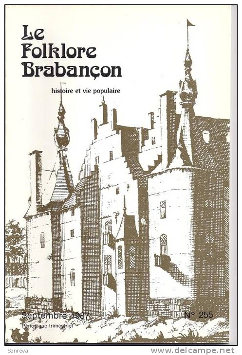 Le Folklore Brabançon N° 255 , Sept. 1987  (Dion-Valmont)  100 Pages - Non Classés