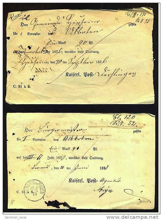 2 Original Post-Quittungen Für Zeitungen - 1876 + 1878  ,  Kaiserl. Post - Germania