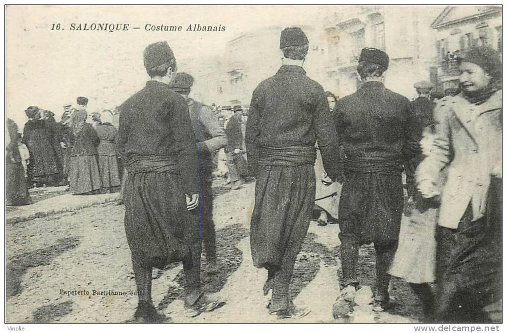 : Réf : S-12- 109  :  Salonique Costumes Albanais - Albanie