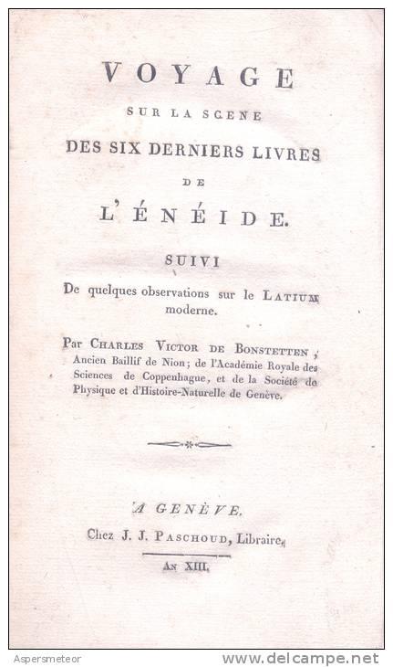 VOYAGE SUR LA SCENE DES SIX DERNIERS LIVRES DE L'ENEIDE SUIVI DE QUELQUES OBSERVATIONS SUR LE LATIUM MODERNE - 1801-1900