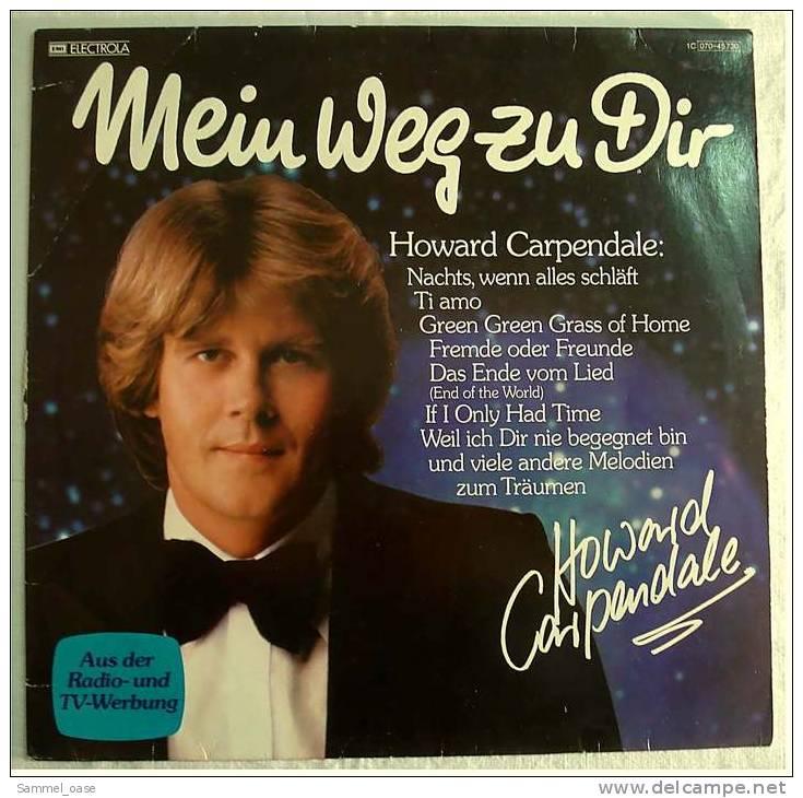 2 X LP Vinyl  -  Howard Carpendale  - Mein Weg Zu Dir + Und So Geh'n Wir Unsere Wege  ,  Von 1978 - Disco, Pop