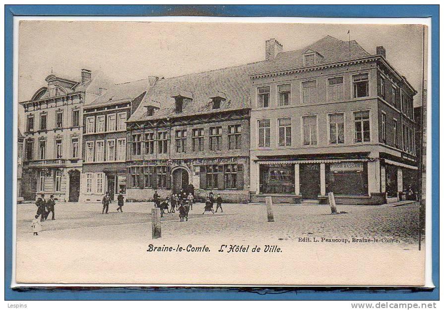 Belgique - BRAINE Le COMTE --  L'Hôtel De Ville - Braine-le-Comte