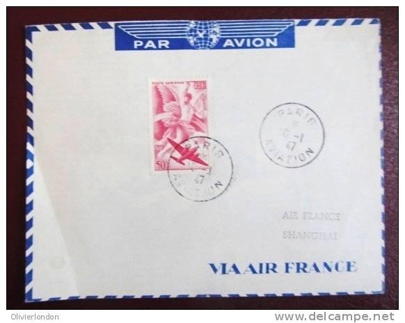 10 Jan 47 - WOW Rare Vol Voyage D'Etudes AirFrance Paris Shangai Avec 50F PA 17 - Poste Aérienne