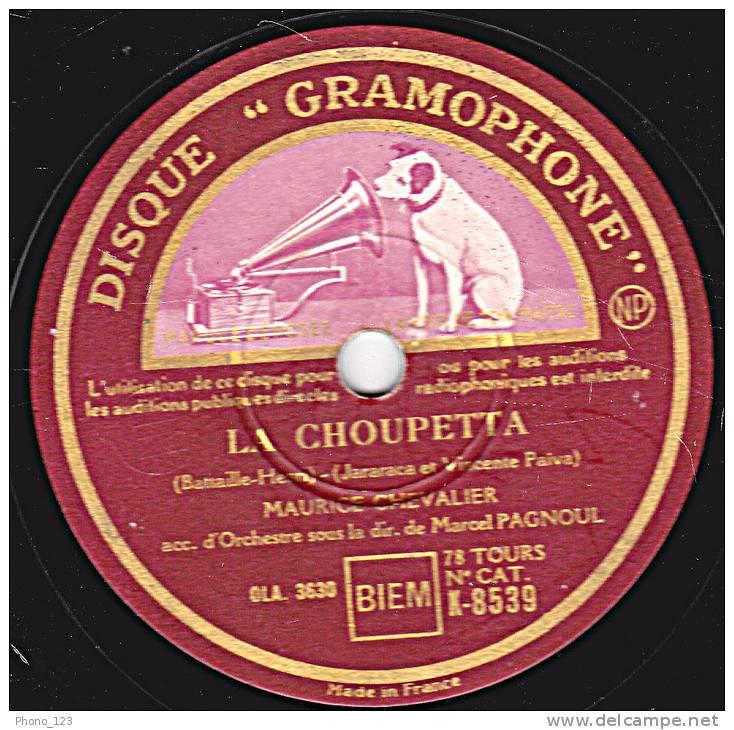 "78 Tours - DISQUE ""GRAMOPHONE"" K 8539 -  MAURICE CHEVALIER - NOTRE ESPOIR - LA CHOUPETTA - 78 Rpm - Schellackplatten"