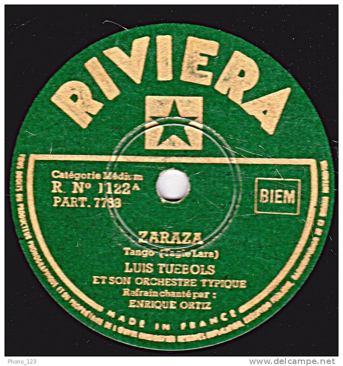 78 Tours - RIVIERA 1122 - LUIS TUEBOLS - ZARAZA - LA MALEVA - 78 Rpm - Schellackplatten
