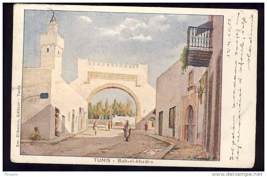 Tunisia    TUNIS      BAB EL KHADRA   1908 - Tunisia
