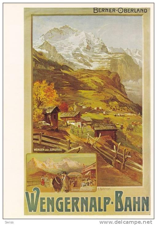 PLAKAT  KARTE   REPRODUKTION D´AFFICHE   WENGERALP-BAHN - BE Berne