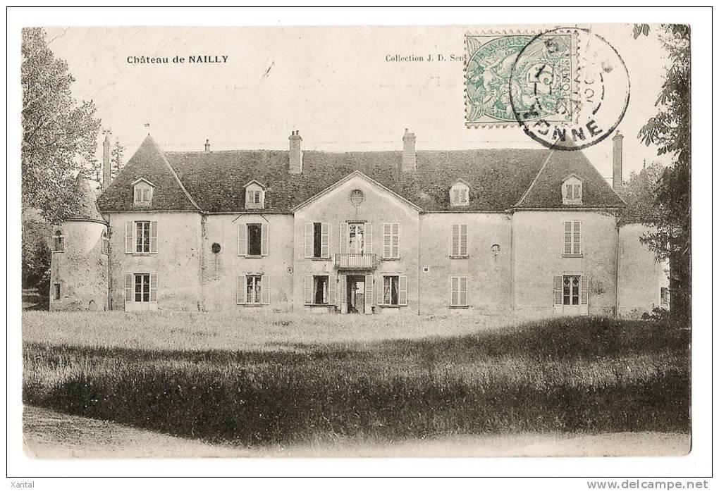 NAILLY - Le Château - Ecrite & Timbrée En 1907 - France