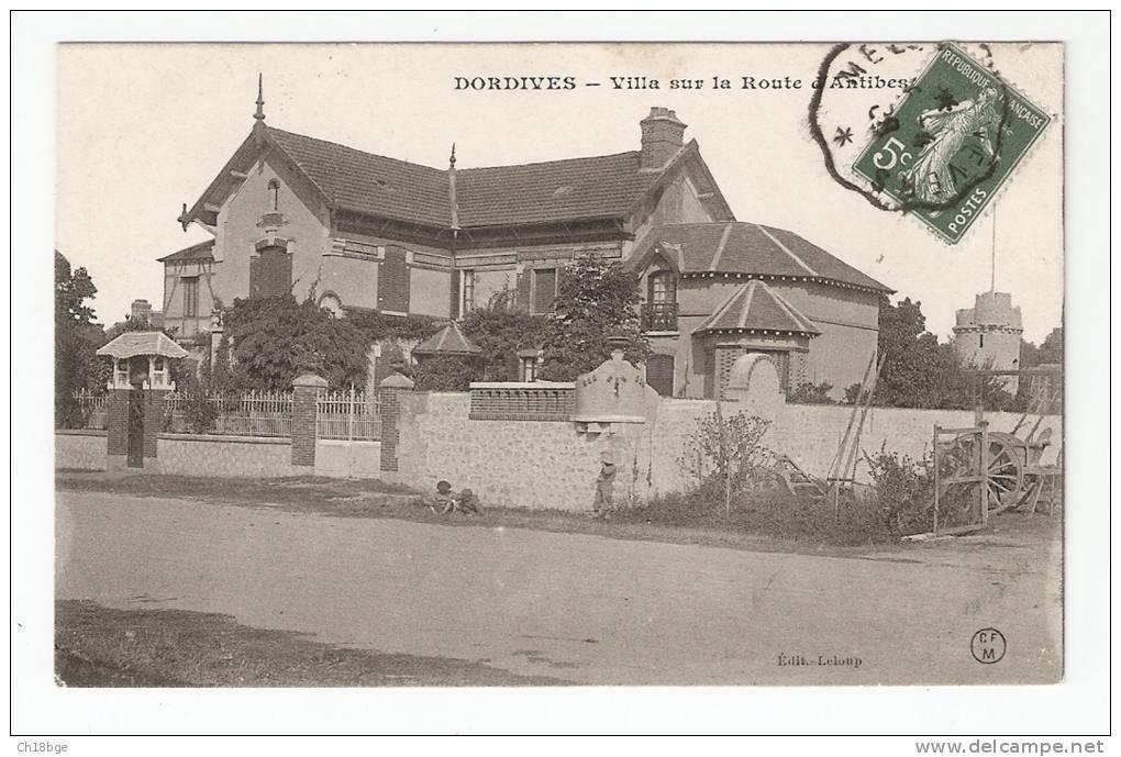 CPA : 45 - Loiret : Dordives : Villa Sur La Route D'Antibes - Dordives