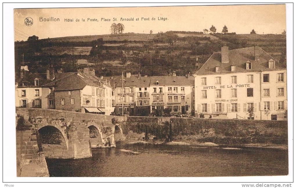 B4168   BOUILLON : Hotel De La Poste Er Pont De Liege - Bouillon