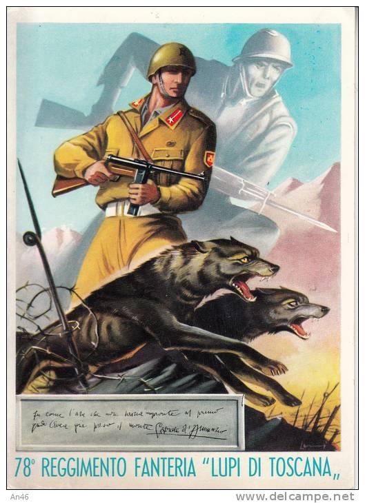 """78° REGGIMENTO FANTERIA """" LUPI DI TOSCANA """"  RIPRODUZIONE -VG 1943 - Regimente"""