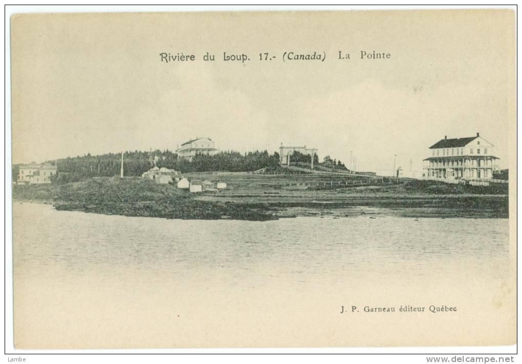 RIVIÈRE DU LOUP - La Pointe - J.P. Garneau, éditeur - Quebec