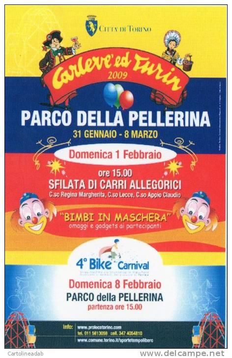 [DC1285] CARTOLINEA -CARLEVE´ ED TURIN 2009 - PARCO DELLA PELLERINA (TORINO) - Manifestazioni