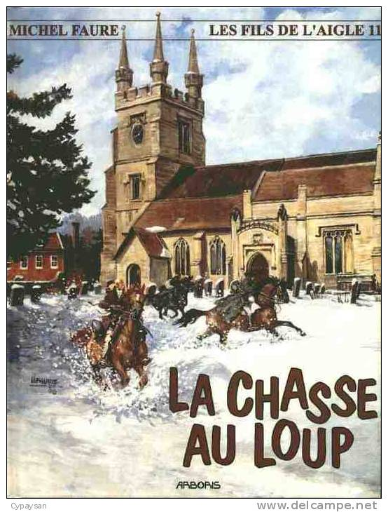 FILS DE L AIGLE T 11 EO BE ARBORIS 12-1998 Faure Michel - Editions Originales (langue Française)