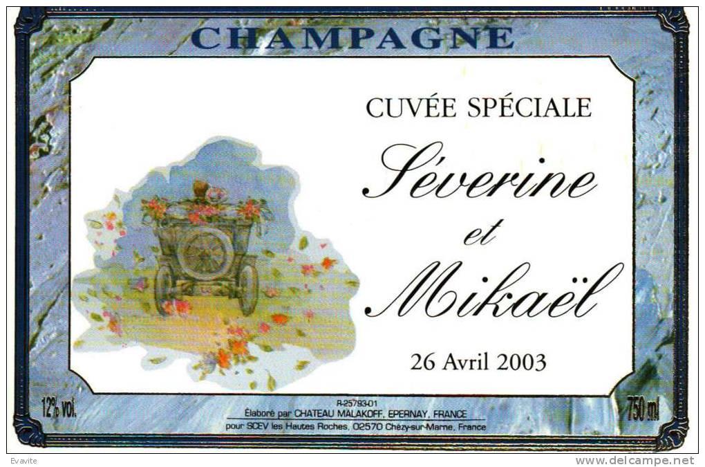 """Etiquette  Champagne    Elaboré Par Château-Malakoff - """"Séverine & Mickaël""""  Cuvée Spéciale  (Tacot) - Couples"""