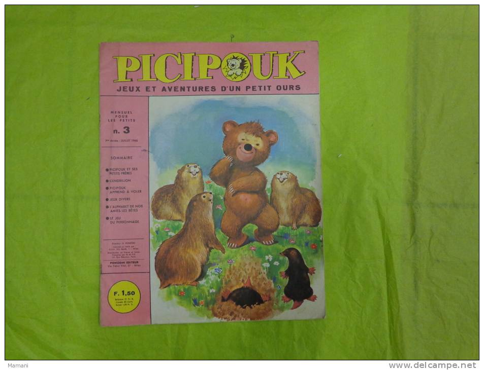Picipouk -jeux Et Aventures D'un Petit Ours-juillet 1966 Editeur Ponzoni-iguane-jaguar-kangourou-lion - Livres Pour Enfants