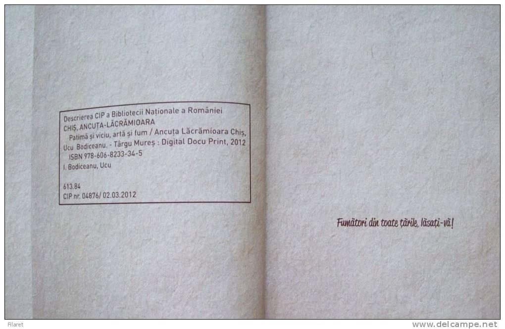 ROMANIA-PASSION AND VICE,ART AND SMOKE,2012 PERIOD - Books