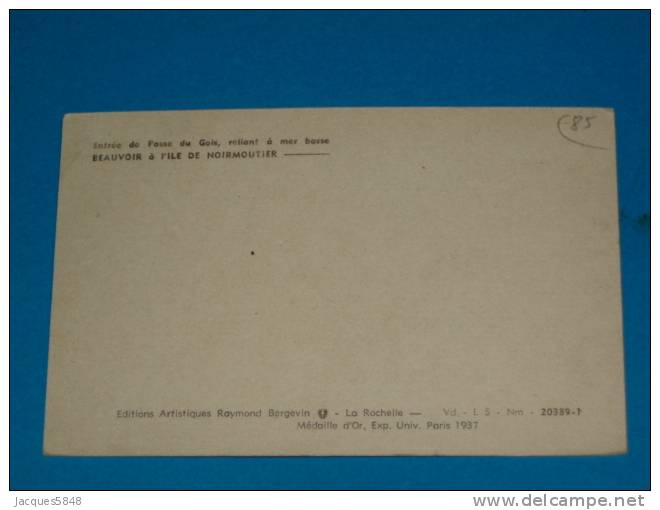 85) Beauvoir - N° 20389-T - Entrée De La Passe Du Gois   - Année  - EDIT- Bergevin - Beauvoir Sur Mer