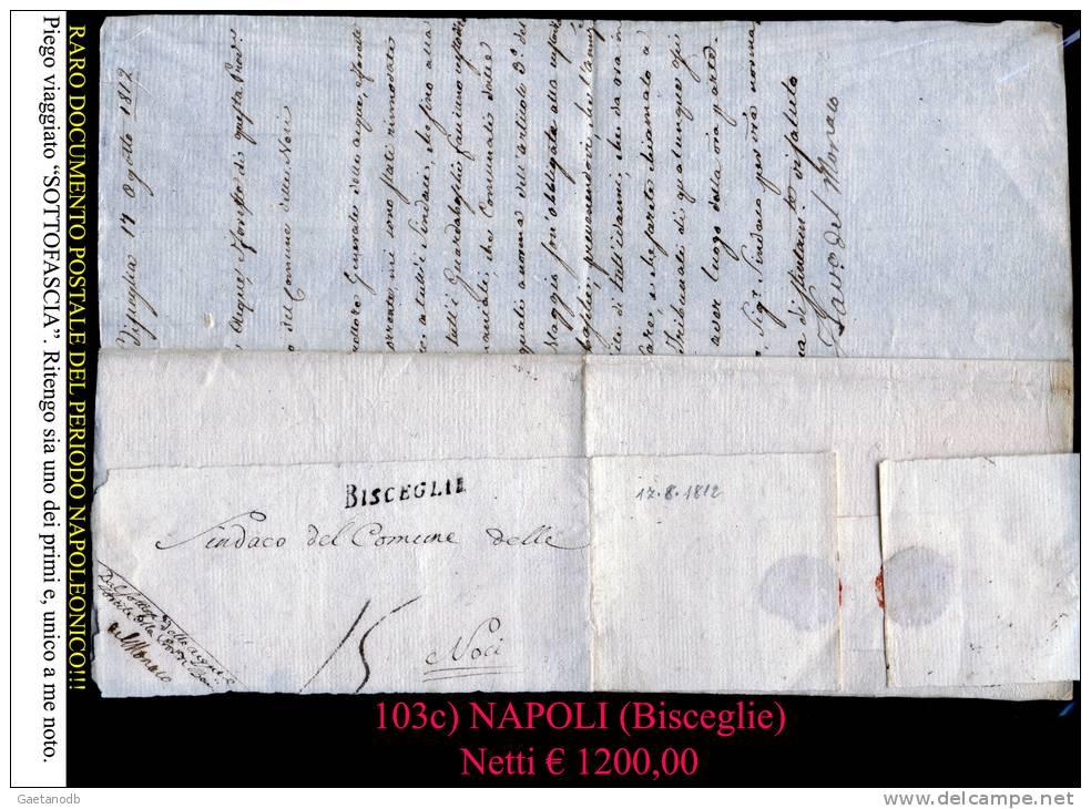 Bisceglie-00103c - RARISSIMA Fascetta, Con Parte Di Voluminoso Piego, Del 17 Agosto 1812, Diretta A Noci. - Italia