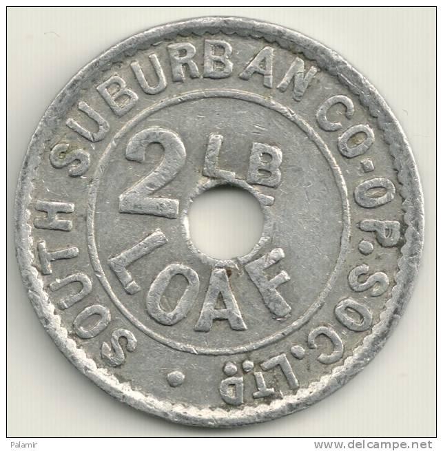 UK  - South Suburban Co. - 2 Lbs Loaf Token - Regno Unito