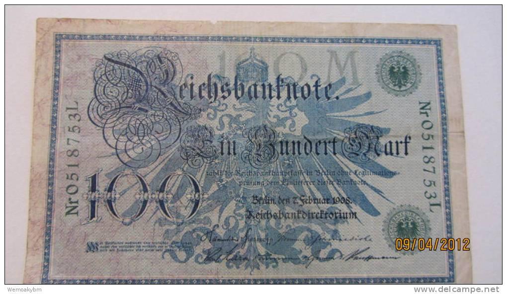 """Reichsbanknote """"Ein Hundert Mark"""" Berlin, Den 7. Februar1908  Nr. 0518753 L - 1871-1918: Deutsches Kaiserreich"""