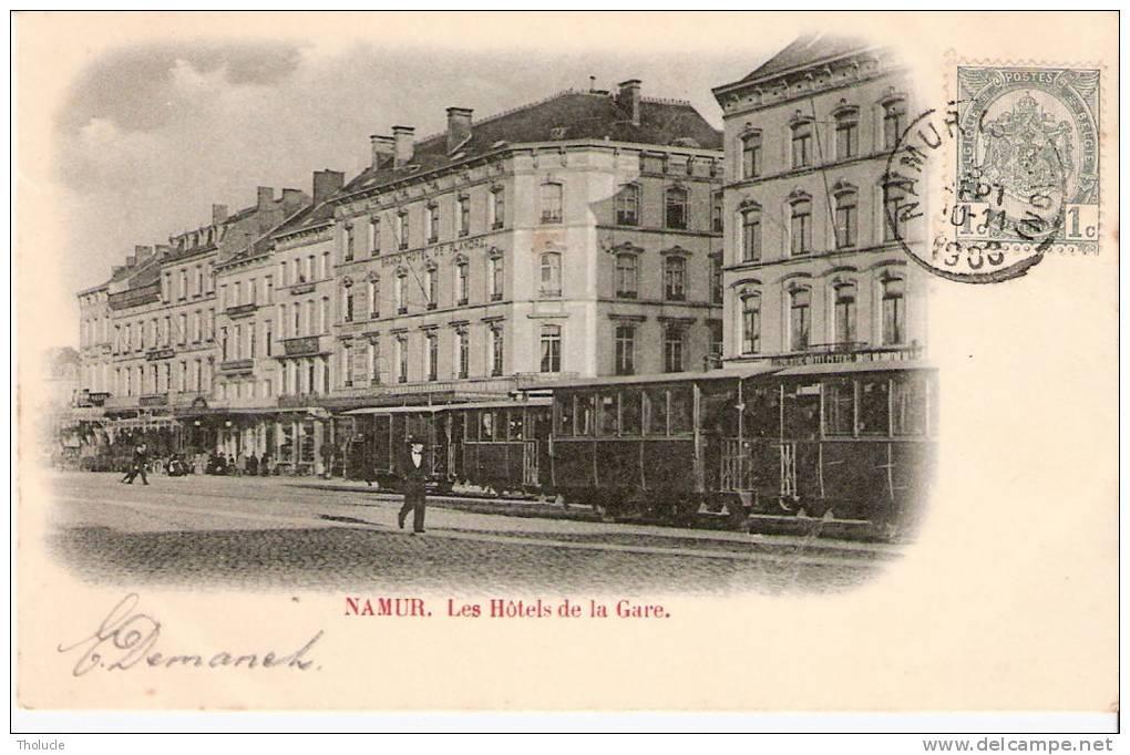Namur- 1900- Les Hôtels De La Gare (Grand Hôtel De Flandre)- Tram - Tramway- Précurseur - Namur