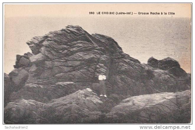 44. LE CROISIC. Grosse Roche à La Côte. 280 - Le Croisic