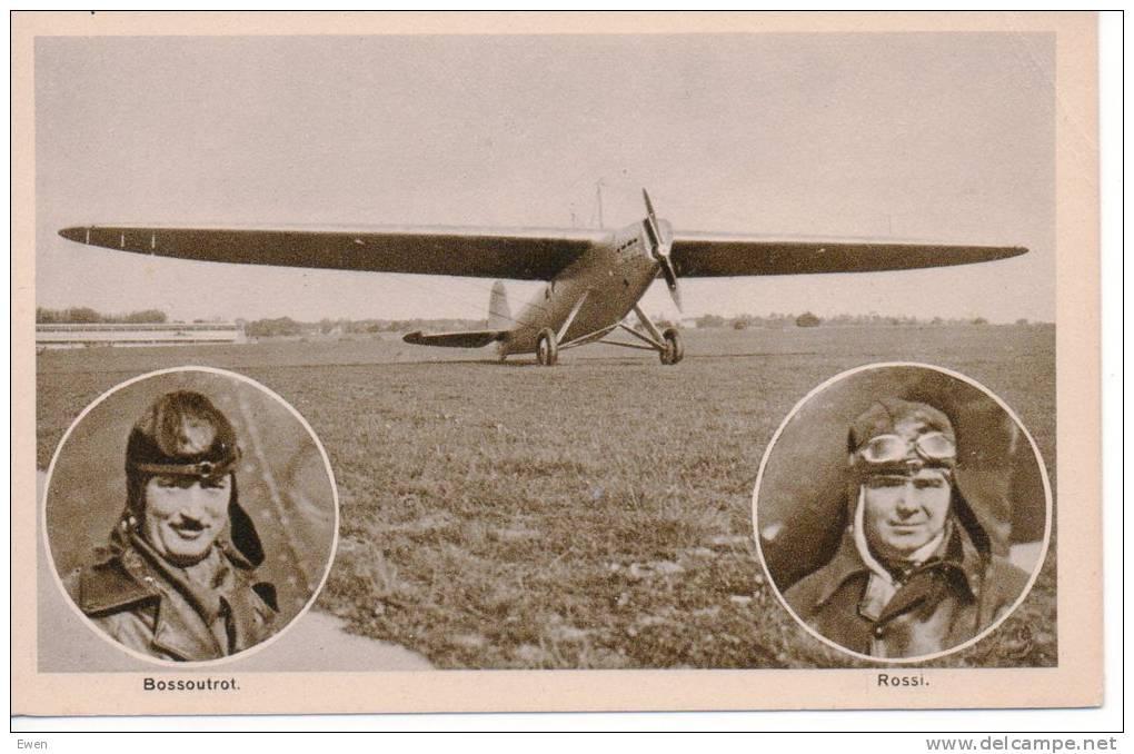 L'avion Record Blériot-Zapata. Pilotes Bossoutrot Rossi. - Aviadores