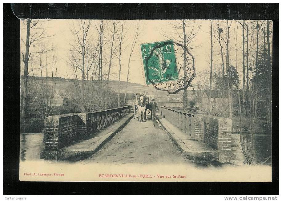 ECARDENVILLE-SUR-EURE - Vue Sur Le Pont - Francia