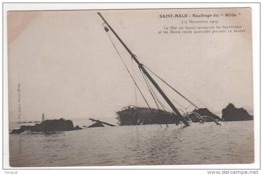 Naufrage Du Hilda , 19 Nov 05 , Le Mat Où Furent Retrouvés Les Survivants , Circulée 26/11/05 - Saint Malo