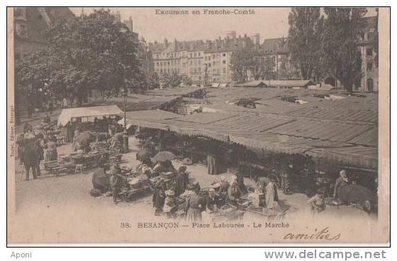BESANCON (.place.labouree  Le Marche   ) - Besancon