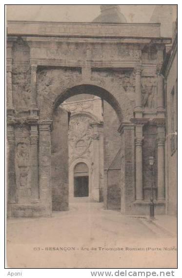 BESANCON (..arc De Triomphe Romain  .porte Noire  ) - Besancon
