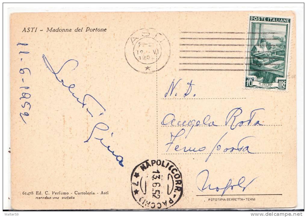 1952 Italia Cartolina M. Del Portone Asti Vg FERMO POSTA X Napoli 2scans - 1946-60: Marcofilie