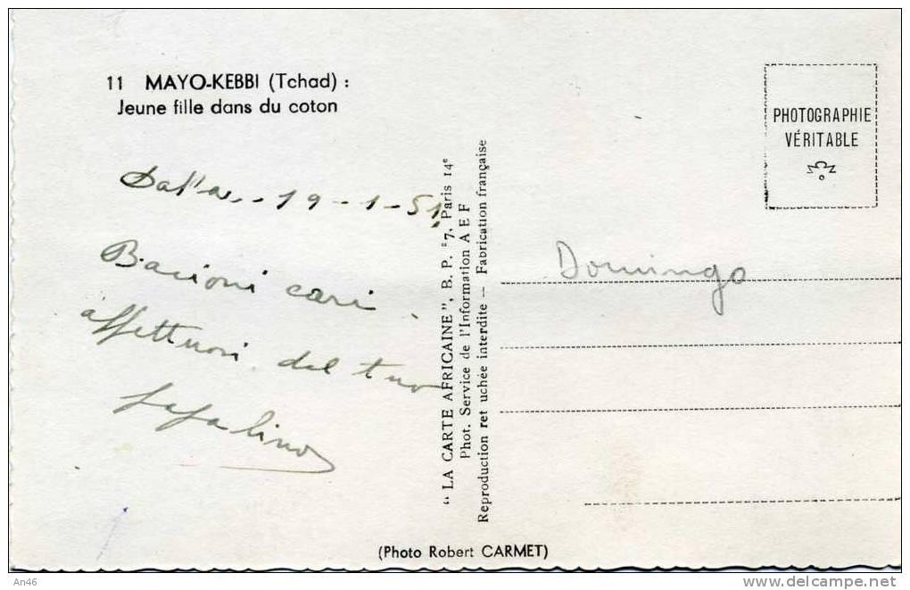 MAYO-KEBBI (TCHAD) JUNE FILLE DANS DU COTON - VG 1951 IN BUSTA  ORIGINALE D´EPOCA 100% - Ciad