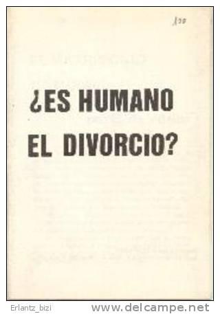 Libro Carlista: ¿Es Humano El Divorcio?. 1980. - Libros