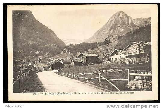 74 VALLORCINE / Hameau Du Nant / - Autres Communes