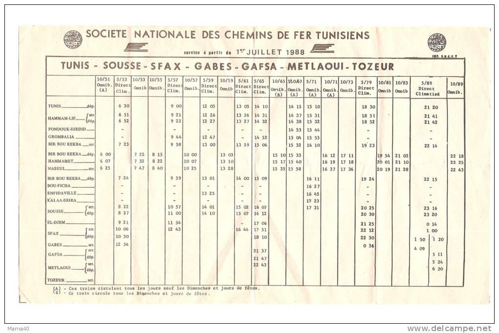 TUNISIE - SNCF - Horaires Trains 1988 - TUNIS - SOUSSE - SFAX - GABES - GAFSA - METLAOUI - TOZEUR - Monde