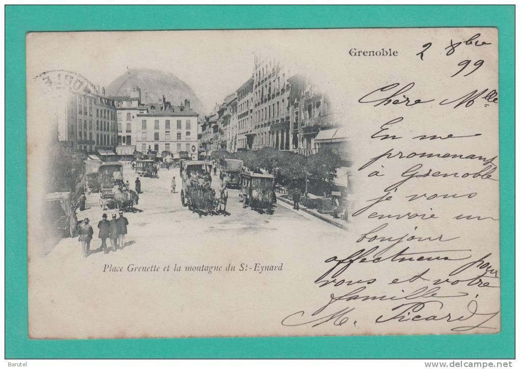 GRENOBLE --> Place Grenette Et La Montagne Du Saint-Eynard - (Datée Du 2 Octobre 1899) - Grenoble
