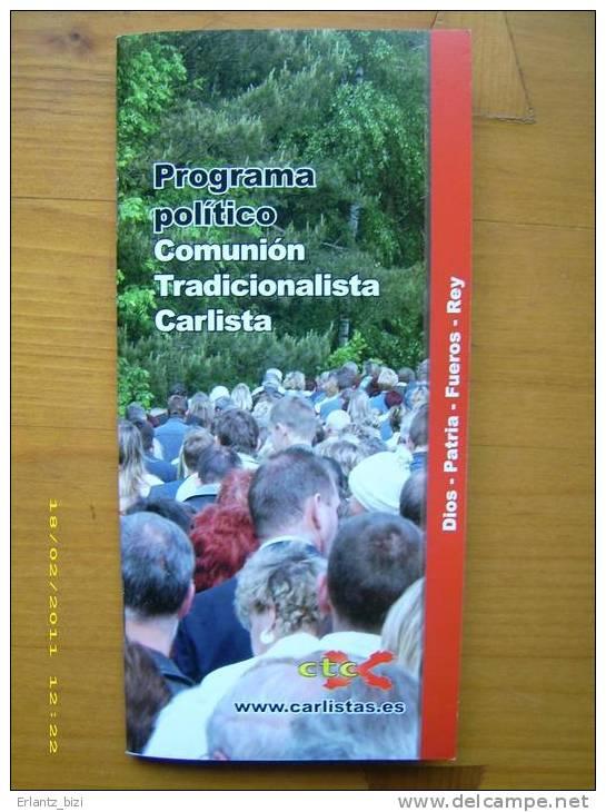 Programa Político De La Comunión Tradicionalista Carlista. 1997. - Libros