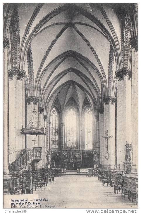 ISEGHEM - Intérieur église - Zeldz. Uitgave Van Moortel De Keyser ! - Izegem