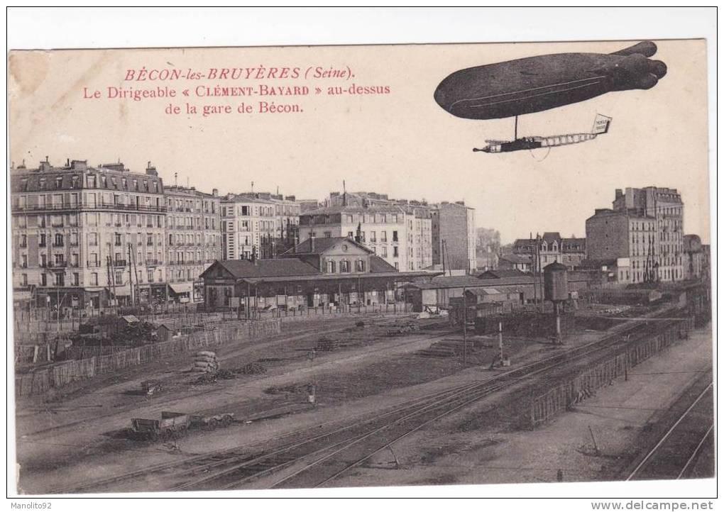 """Très Rare CPA 92 - BECON LES BRUYERES - Le Dirigeable """" Clément - Bayard """" Au Dessus De La Gare De Bécon - Autres Communes"""