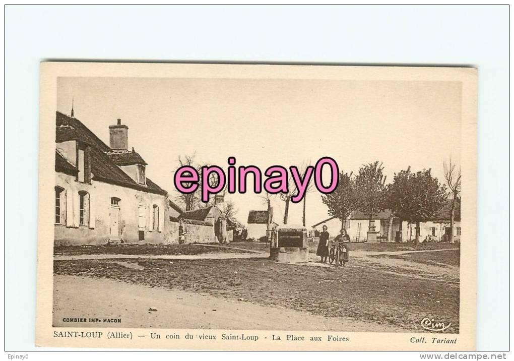Br - 03 - SAINT LOUP - Place Aux Foires - édit.Combier - - France